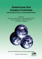 Greenhouse Gas Emission Inventories: Interim Results from the U.S. Country Studies Program by Barbara V. Braatz