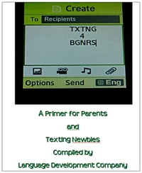 Txtng 4 Bgnrs: A Primer for Parents and Texting Newbies