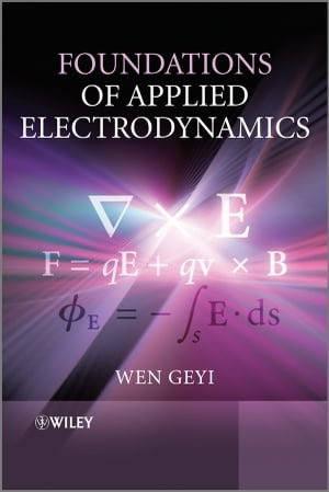 Foundations of Applied Electrodynamics