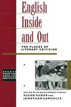 English Inside and Out: The Places of Literary Criticism
