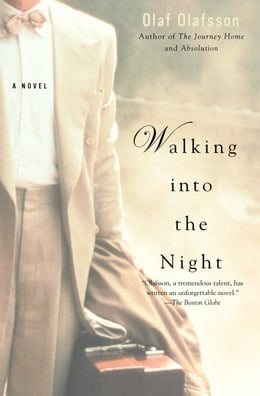 Book Walking Into the Night by Olaf Olafsson
