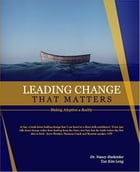 Leading Change That Matters by Dr Nancy Harkrider