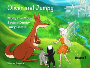 Oliver and Jumpy, Volume 1
