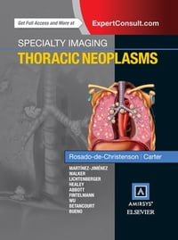 Specialty Imaging: Thoracic Neoplasms E-Book