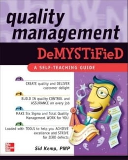Book Quality Management Demystified by Kemp, Sid