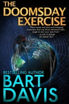 The Doomsday Exercise by Bart Davis