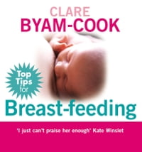 Top Tips for Breast Feeding