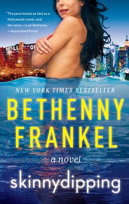 Book Skinnydipping: A Novel by Bethenny Frankel