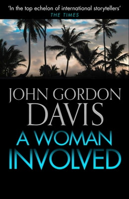 Book A Woman Involved by John Gordon Davis