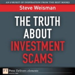 Book The Truth About Investment Scams by Steve Weisman