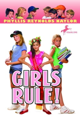 Book Girls Rule! by Phyllis Reynolds Naylor