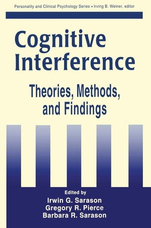 Cognitive Interference Theories,  Methods,  and Findings