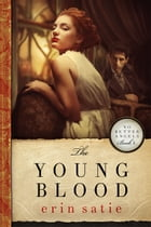 The Young Blood by Erin Satie
