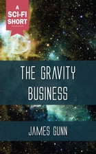 The Gravity Business