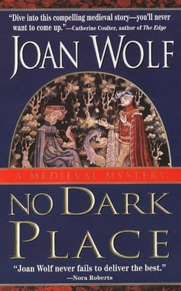 Book No Dark Place by Joan Wolf
