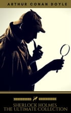 Sherlock Holmes: The Ultimate Collection (Golden Deer Classics)
