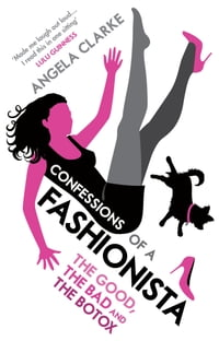 Confessions of a Fashionista
