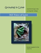Growing In Love by Beverley DeWaal