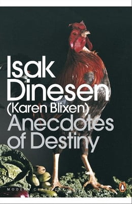 Book Anecdotes of Destiny by Isak Dinesen