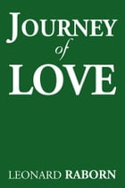 Journey of Love by Leonard Raborn