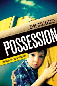 Possession: Pay Now - Or Lose Everything