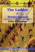The Ladder of Divine Ascent by John Climacus