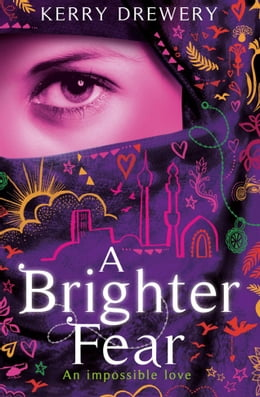Book A Brighter Fear by Kerry Drewery