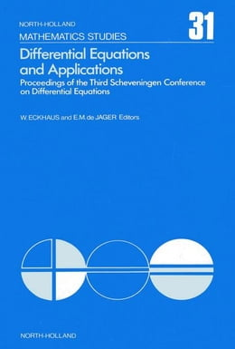 Book Differential equations and applications: Proceedings of the Third Scheveningen Conference on… by Eckhaus, Wiktor