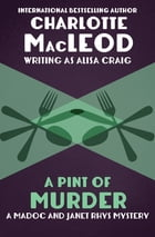 A Pint of Murder by Charlotte MacLeod