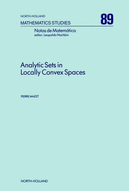 Book Analytic Sets in Locally Convex Spaces by Mazet, P.