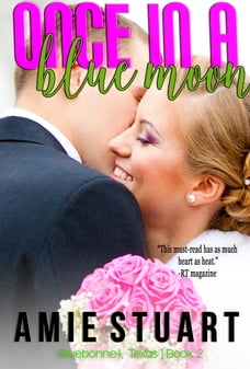 Once in a Blue Moon: A Cowboy Romance