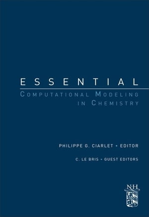 Essential Computational Modeling in Chemistry