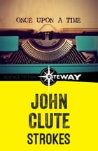 Strokes by John Clute