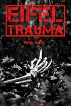 Eifel-Trauma by Peter Splitt