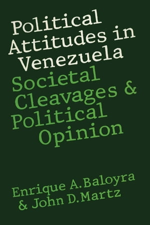 Political Attitudes in Venezuela Societal Cleavages and Political Opinion