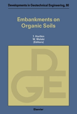 Book Embankments on Organic Soils by Hartlén, J.