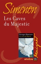 Les caves du Majestic: Maigret by Georges SIMENON