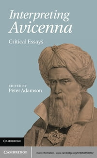 Interpreting Avicenna: Critical Essays