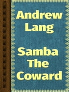 Samba The Coward by Andrew Lang