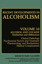 Recent Developments in Alcoholism: Alcohol and Cocaine Similarities and Differences Clinical…
