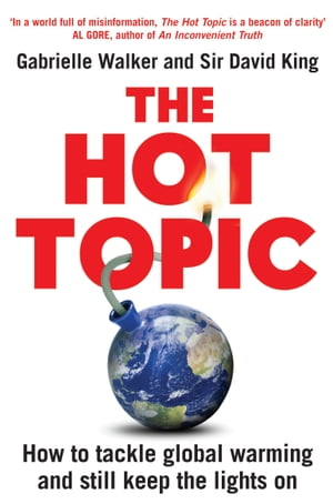 The Hot Topic How to Tackle Global Warming and Still Keep the Lights On