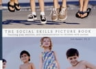 The Social Skills Picture Book: Teaching Communication, Play and Emotion by Jed Baker, PhD