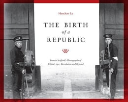 Book The Birth of a Republic by Lu, Hanchao