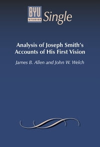 Analysis of Joseph Smith's Accounts of His First Vision
