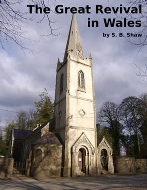 The Great Revival in Wales
