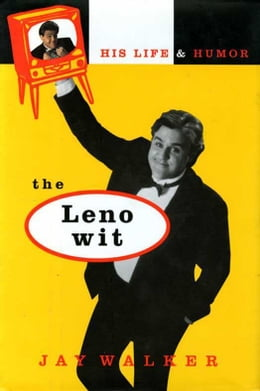 Book The Leno Wit: His Life and Humor by Bill Adler