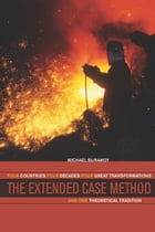 The Extended Case Method: Four Countries, Four Decades, Four Great Transformations, and One…