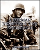 A German deserter's war experience by Anonymous