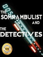 The Somnambulist and the Detective by Allan Pinkerton