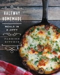 Halfway Homemade: Meals in a Jiffy 1721ce49-94cb-4849-85e4-480a18b56583